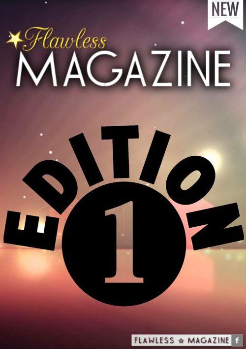 Flawless Magazine #1stEdition #BackToBlack