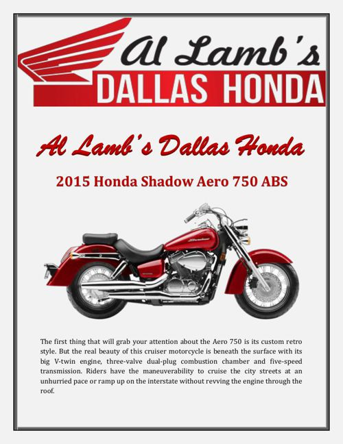 Al Lamb's Dallas Honda: 2015 Honda Shadow Aero 750 ABS