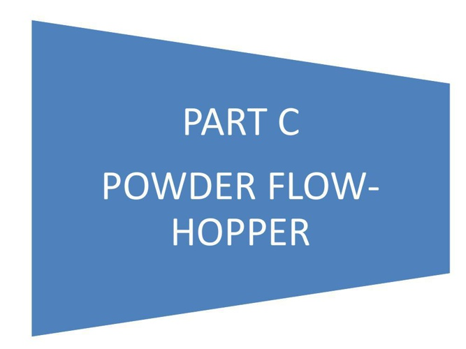 PART C POWDER FLOW