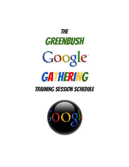 Greenbush Google Gathering 2