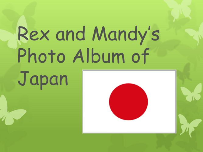 Rex and Mandy's Photo Album of Japan