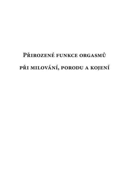Přirozené funkce orgasmů / Michel Odent