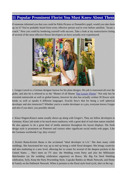 11 Popular Prominent Florist You Must Know About Them