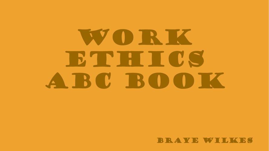 Work Ethics ABC Book
