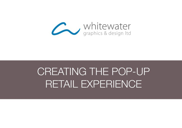 Creating the Pop-Up Retail Experience
