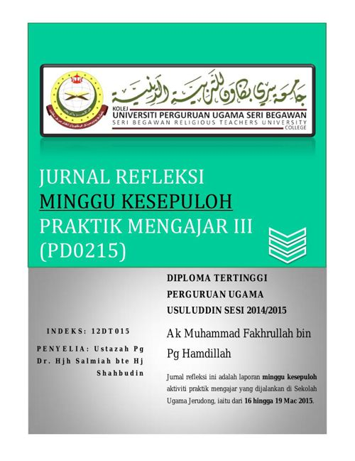 Jurnal Refleksi (PD0215) Praktik Mengajar III Minggu 10