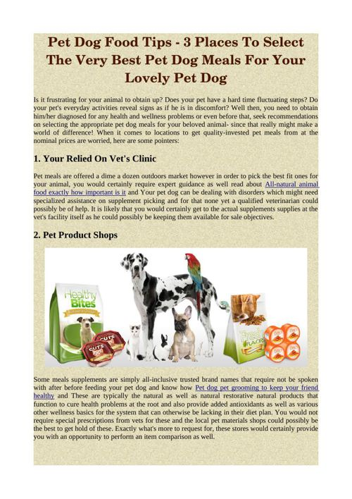 Pet Dog Food Tips - 3 Places To Select The Very Best Pet Dog Mea