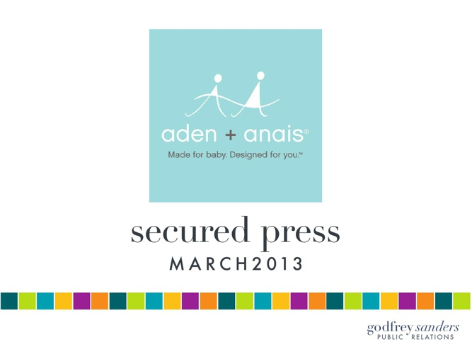 aden + anais - Secured Press - March 2013