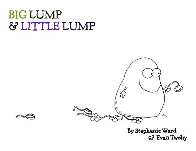 Big Lump & Little Lump