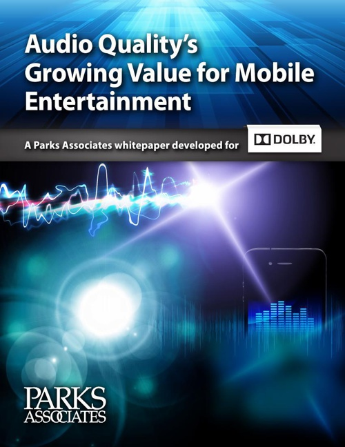 Dolby Digital - Audio Quality's Growing Value for Mobile Enterta