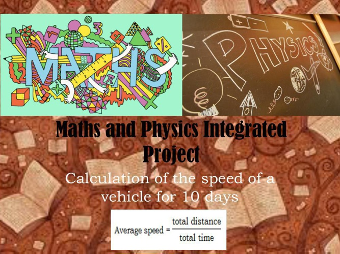 Physics and Maths Project