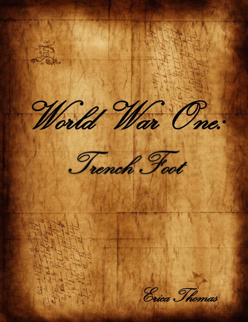 World War One: Trench Foot