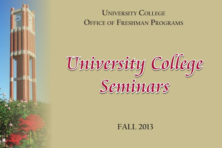 Fall 2013 University College Seminars