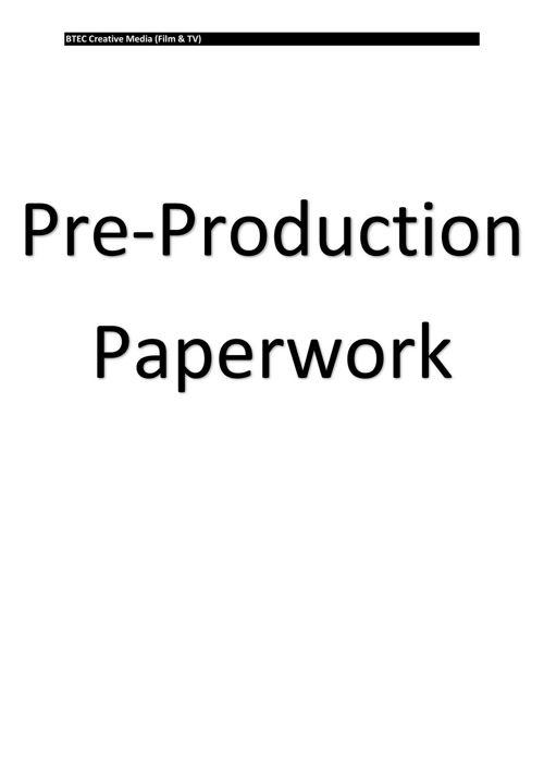 Pre Production Paperwork