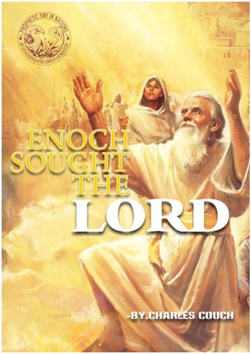 ENOCH SOUGHT THE LORD