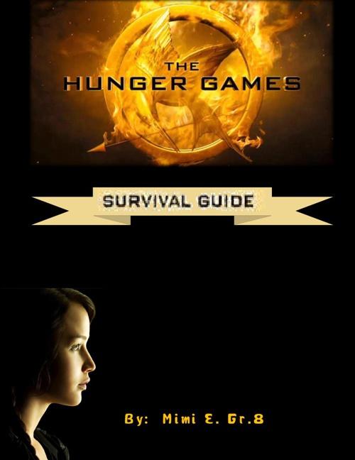 Hunger Games Survival Guide
