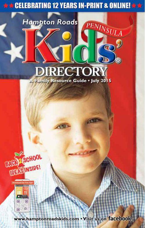 Hampton Roads Kids' Directory: July 2015 Peninsula Edition