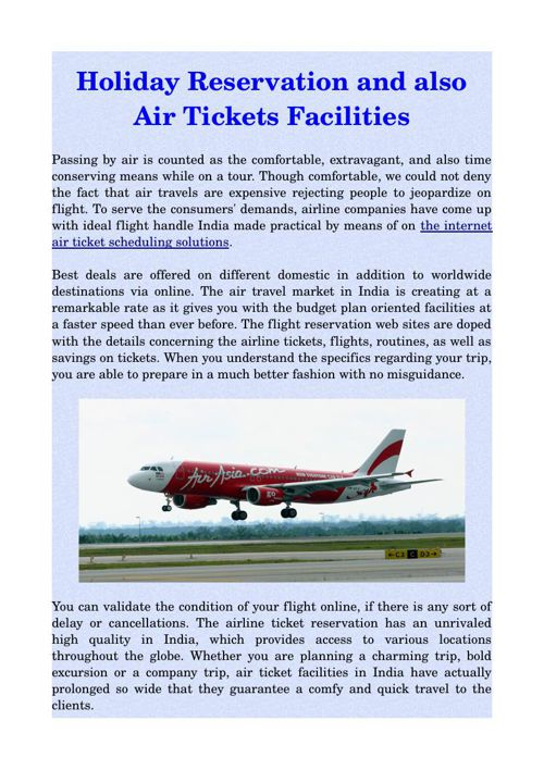 Holiday Reservation and also Air Tickets Facilities