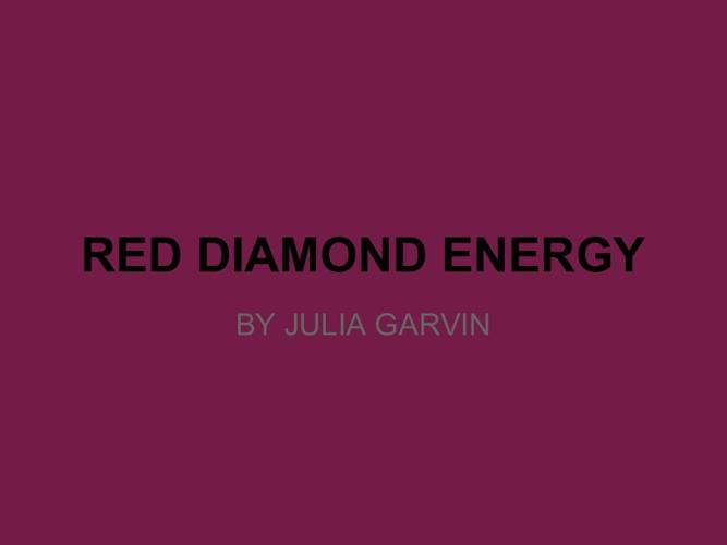 Red Diamond Energy Plan, Julia G.