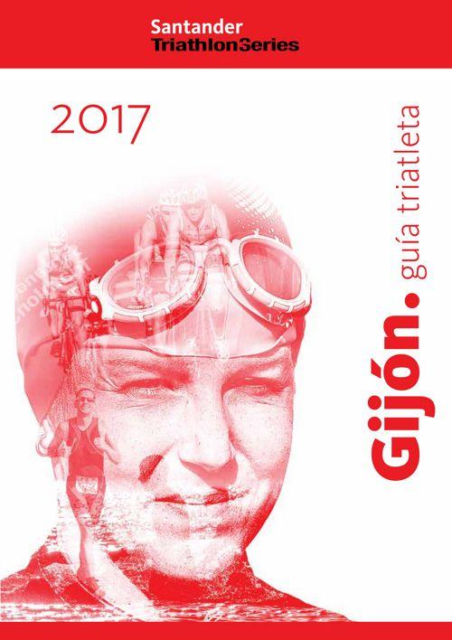 STS 2017 GIJÓN - Guia del triatleta