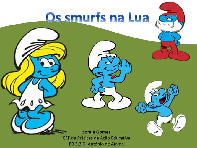 Os smurfs na Lua