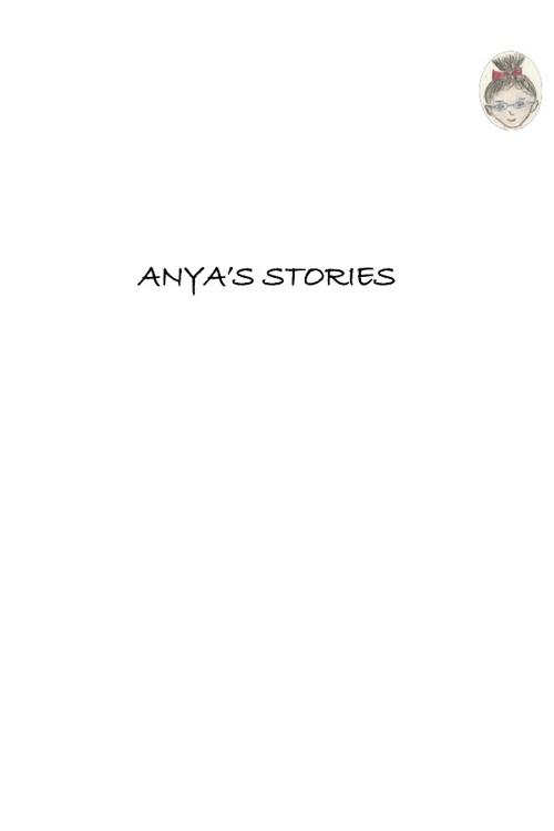 Copy of Anya's Stories