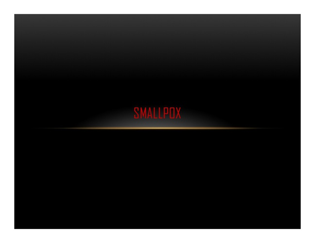 SMALLPOX by Alexis R