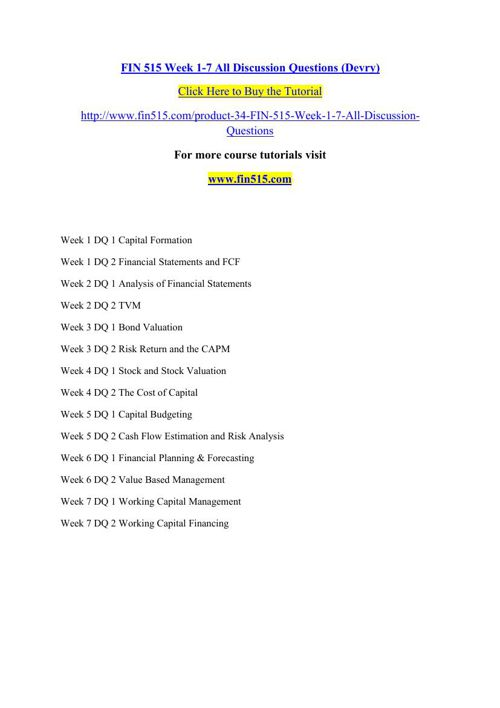 FIN 515 Week 1-7 All Discussion Questions (Devry)
