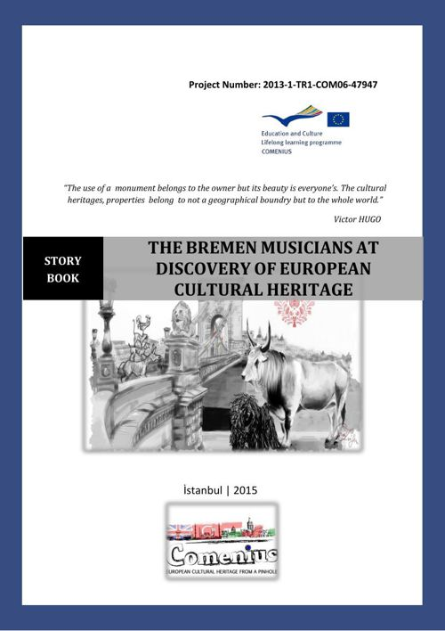 THE BREMEN MUSICIANS AT DISCOVERY OF EUROPEAN CULTURAL HERITAGE