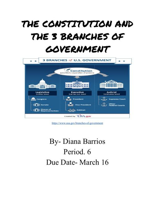 Diana B-The Constitution and the 3 Branches of Government