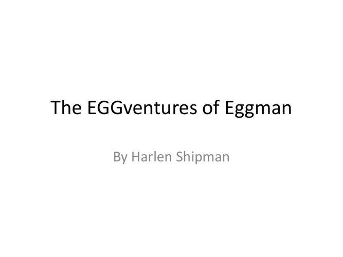 The EGGventures of Eggman