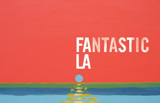 Fantastic LA
