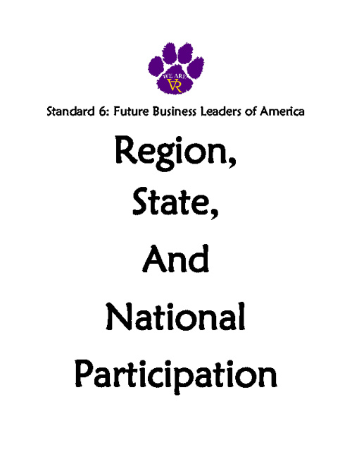 Standard 6: #47 #48 Region, State, National Participation