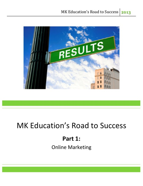 MK Education's Road to Success | 2013