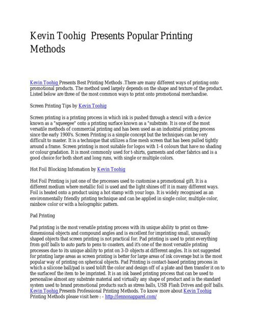 Kevin Toohig  Presents Popular Printing Methods