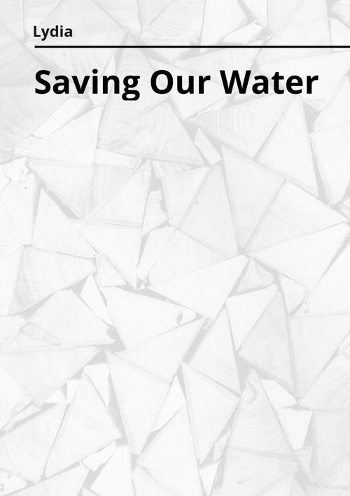 Saving Our Water