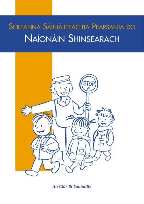 An Clár Bí Sábháilte - Naíonáin Shinsearacha