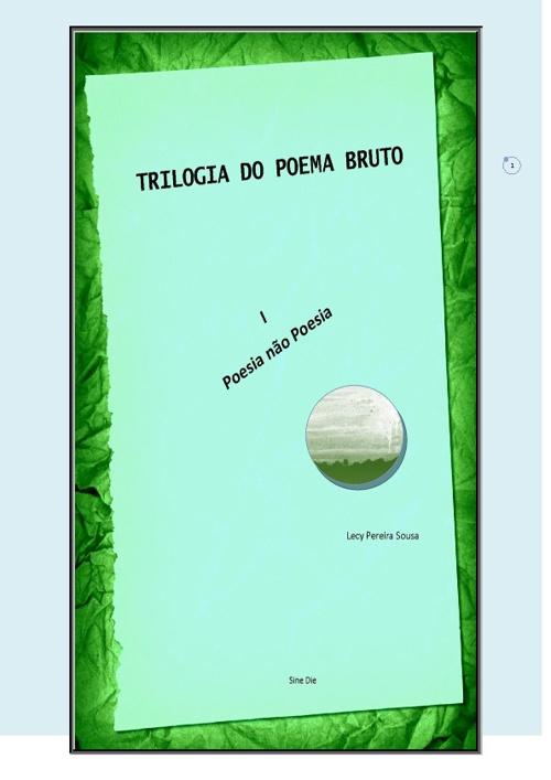 Trilogia do Poema Bruto - Poesia não Poesia