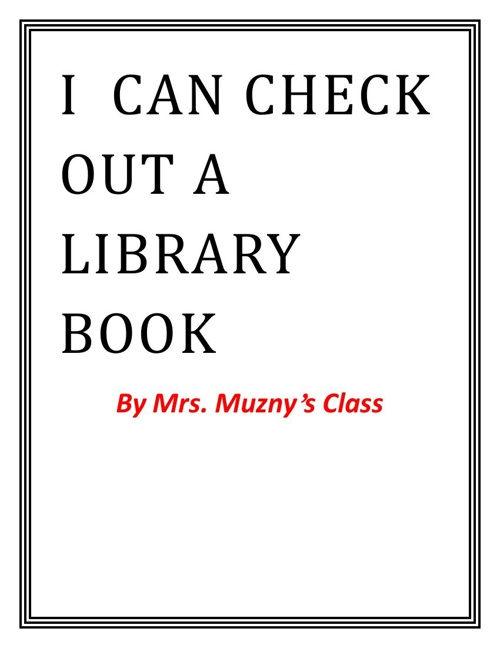 I  can Check Out A Library Book