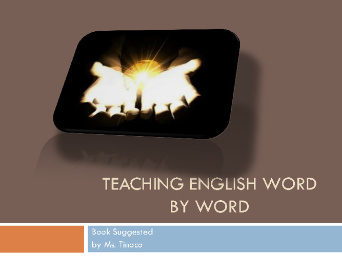 Teaching English Word by Word