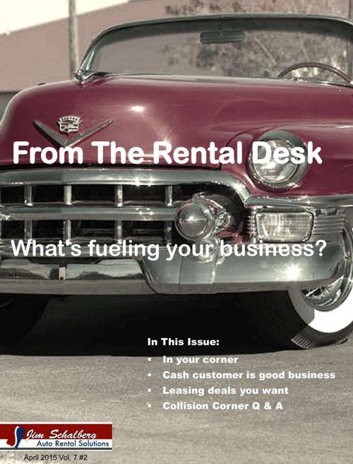 From the Rental Desk April  2015 Rental Car Newsletter
