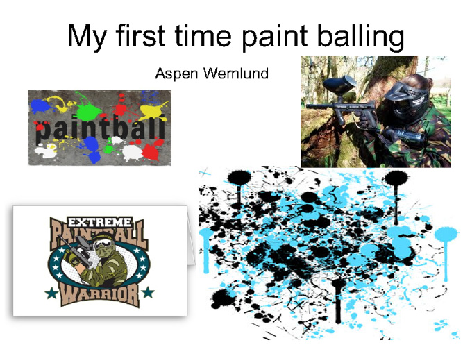 My first time paint balling
