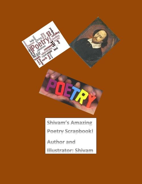 Shivam's Poetry Scrapbook!