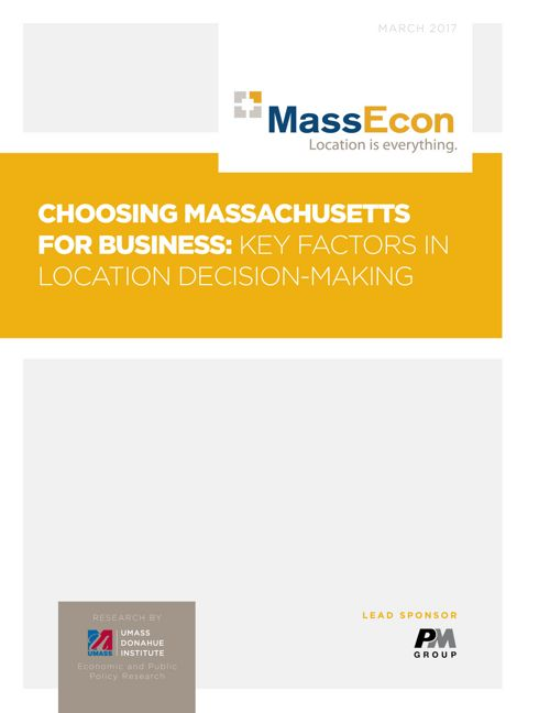 CHOOSING MASSACHUSETTS FOR BUSINESS: KEY FACTORS IN LOCATION