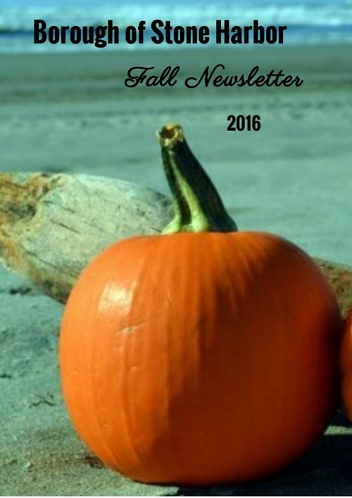 Borough of Stone Harbor ~ Fall Newsletter 2016