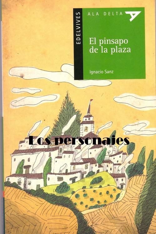 EL PINSAPO DE LA PLAZA. Personajes