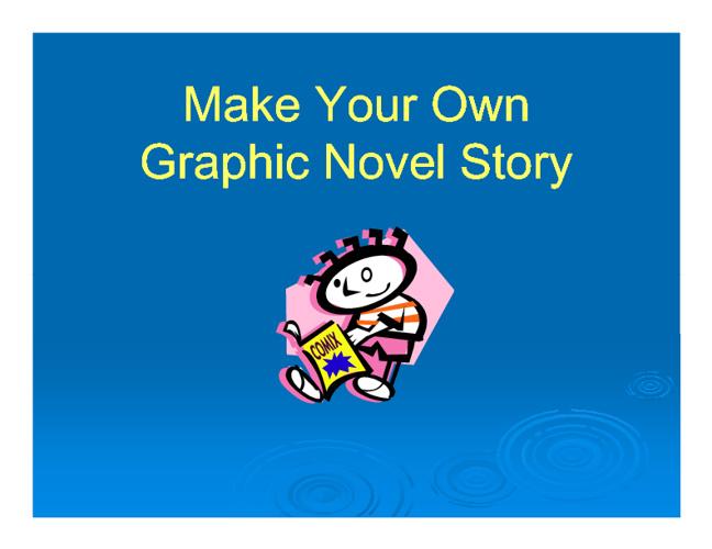Graphic Novels using Goanimate