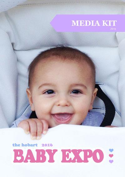 Hobart Baby Expo 2016 Media Kit