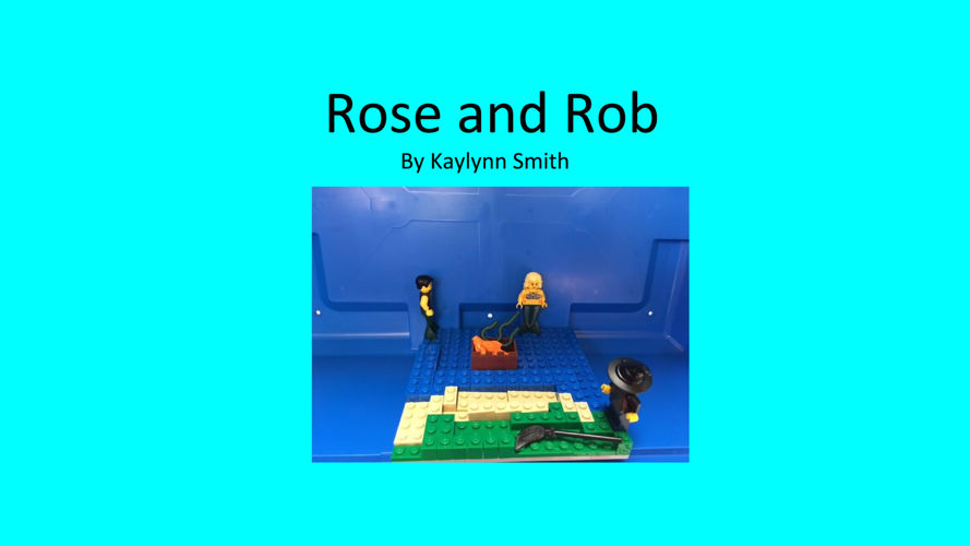 Rose and Rob
