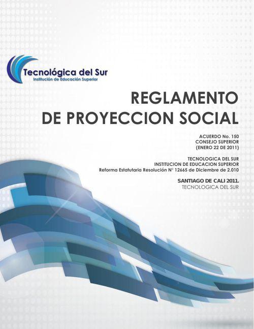 REGLAMENTO PROYECCIÓN SOCIAL